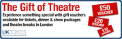 Get Flexible Theatre Gift Vouchers through London This Weekend